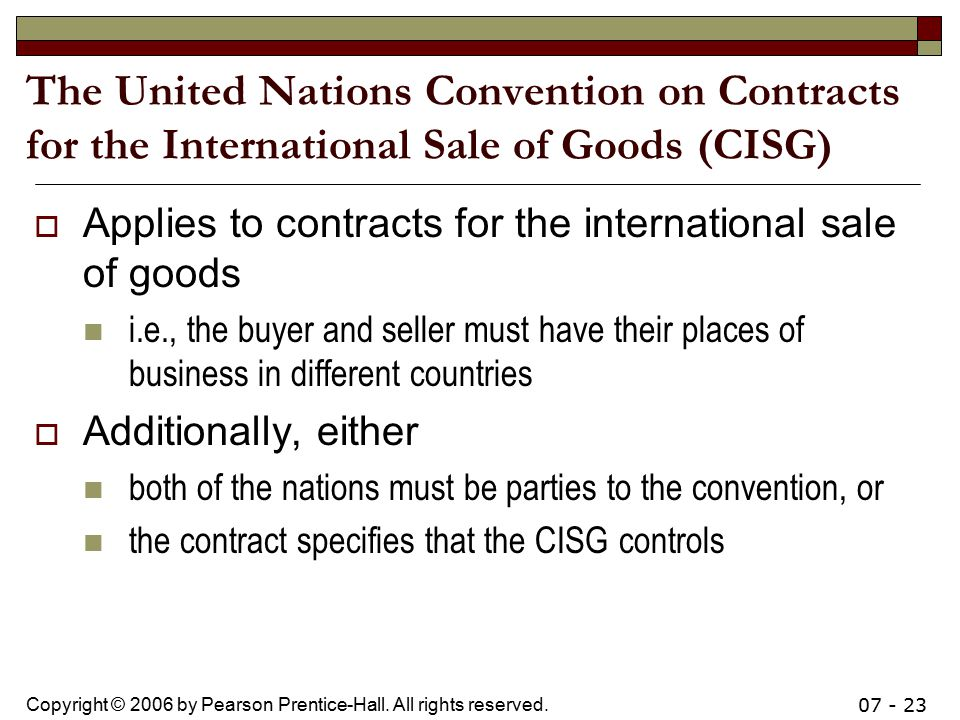 The United Nations Convention on Contracts for the International Sale of Goods (CISG)