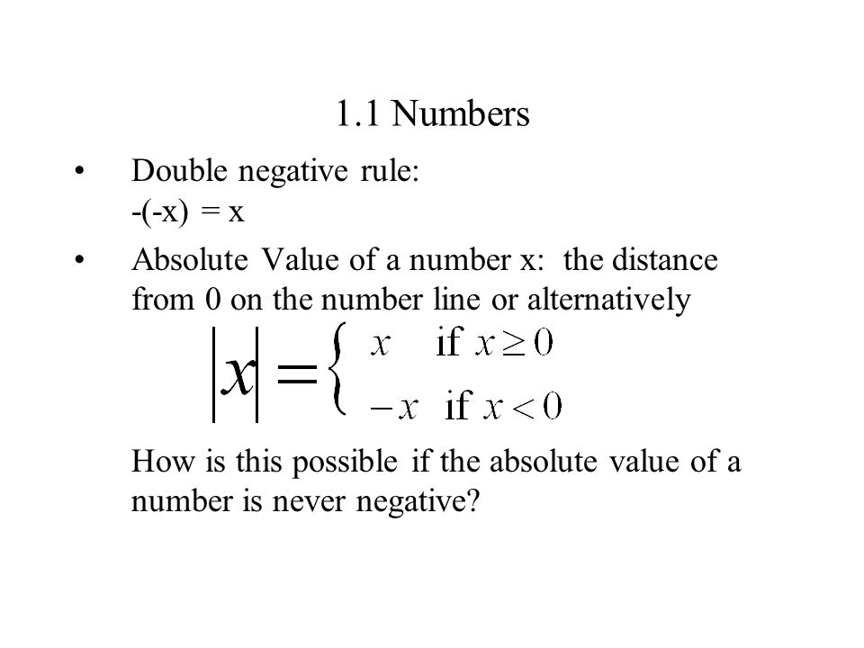 1.1 Numbers Double negative rule: -(-x) = x