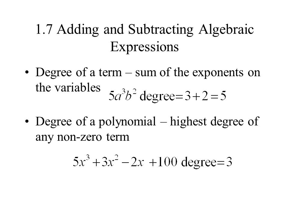 1.7 Adding and Subtracting Algebraic Expressions
