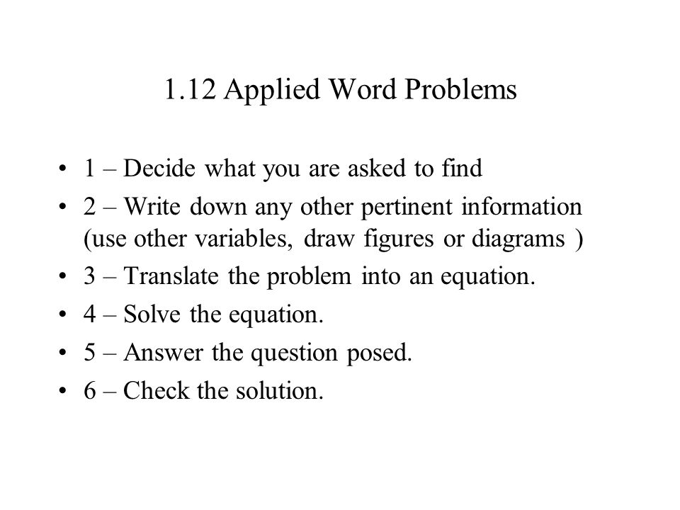 1.12 Applied Word Problems 1 – Decide what you are asked to find
