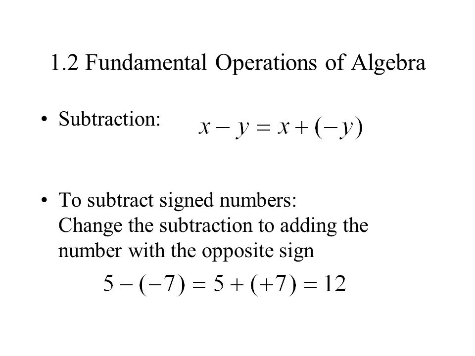 1.2 Fundamental Operations of Algebra