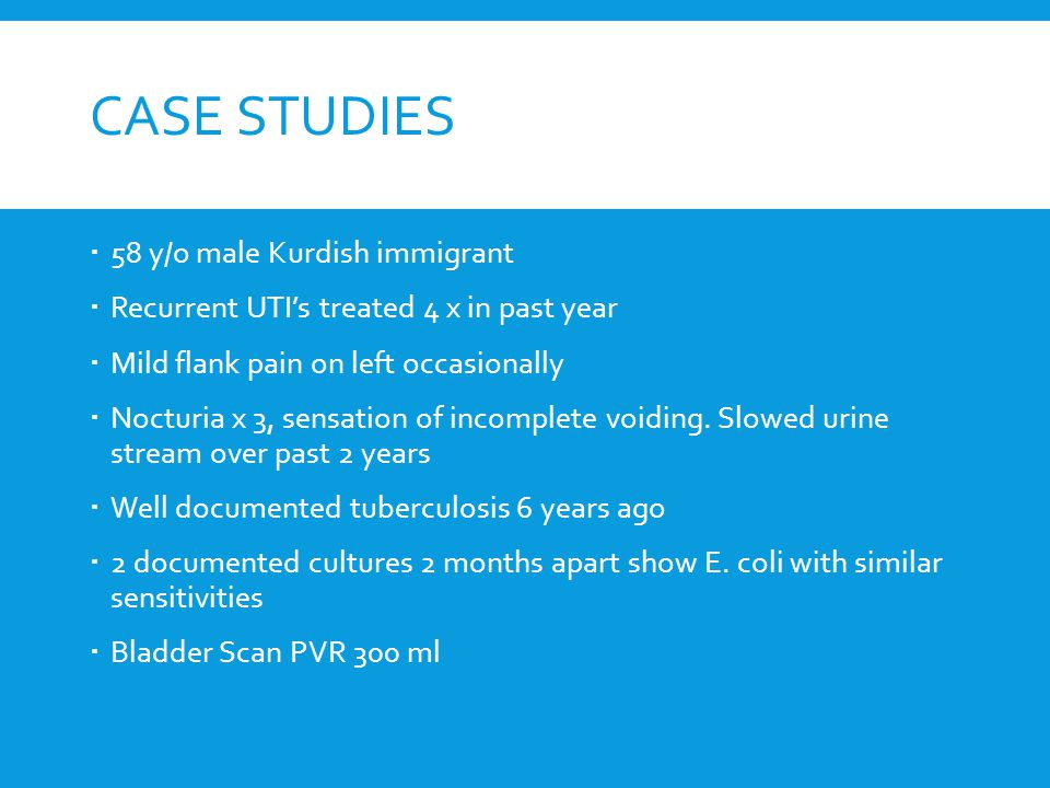 case study uti Ping xu kent state university case study: by using this case study, the phenomenon of recurrent uti in older women is analyzed from the diagnosis.