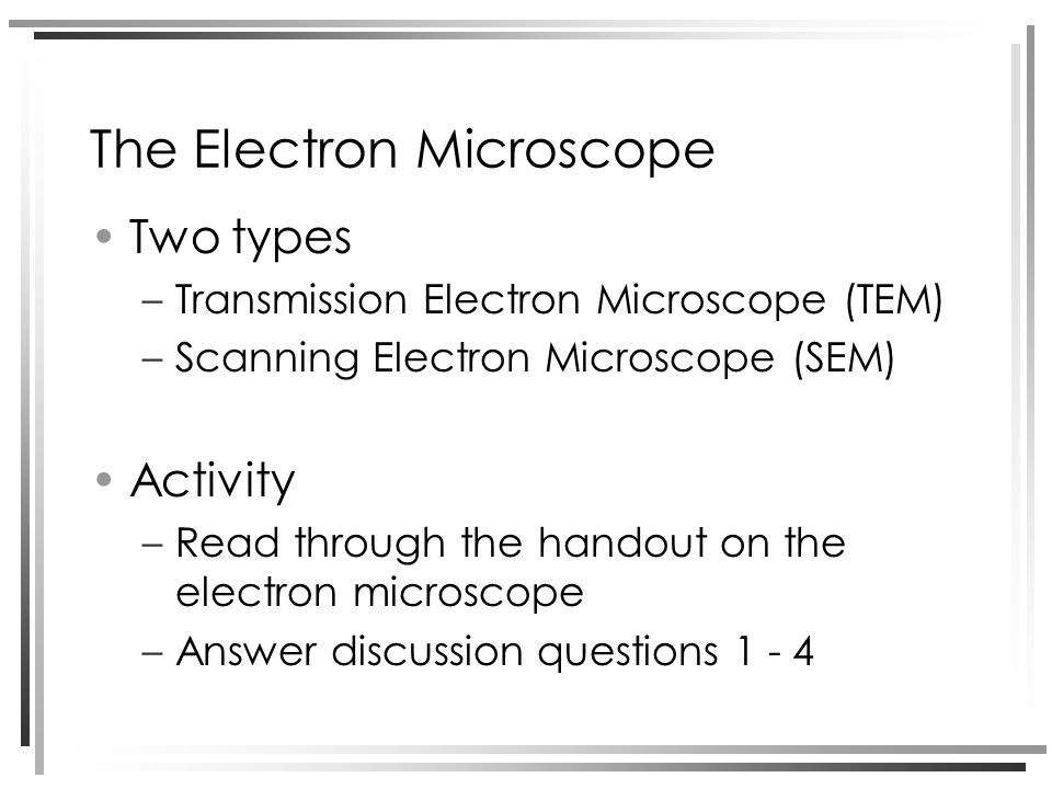The Electron Microscope