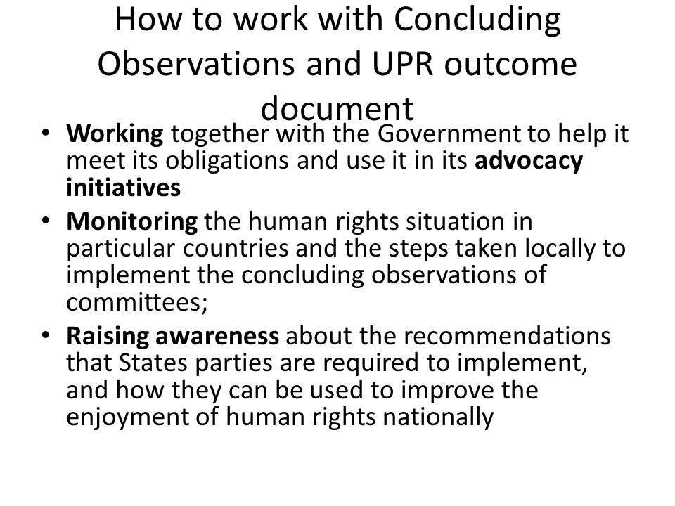 How to work with Concluding Observations and UPR outcome document