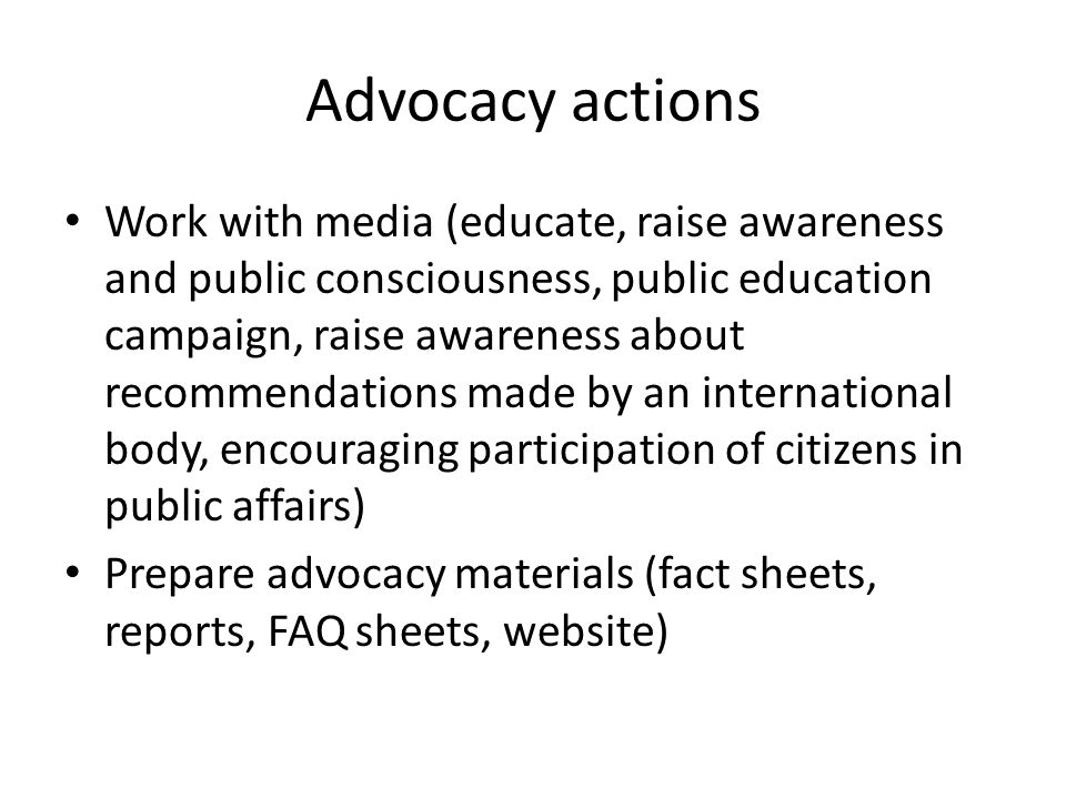 Advocacy actions