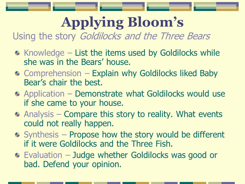 Applying Bloom's Using the story Goldilocks and the Three Bears