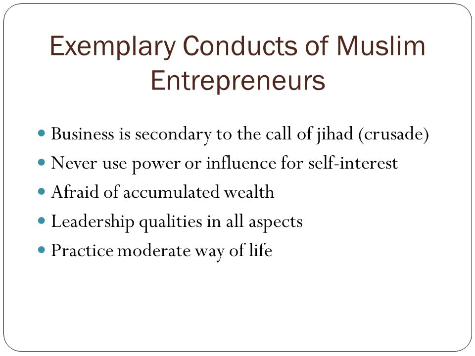 Exemplary Conducts of Muslim Entrepreneurs