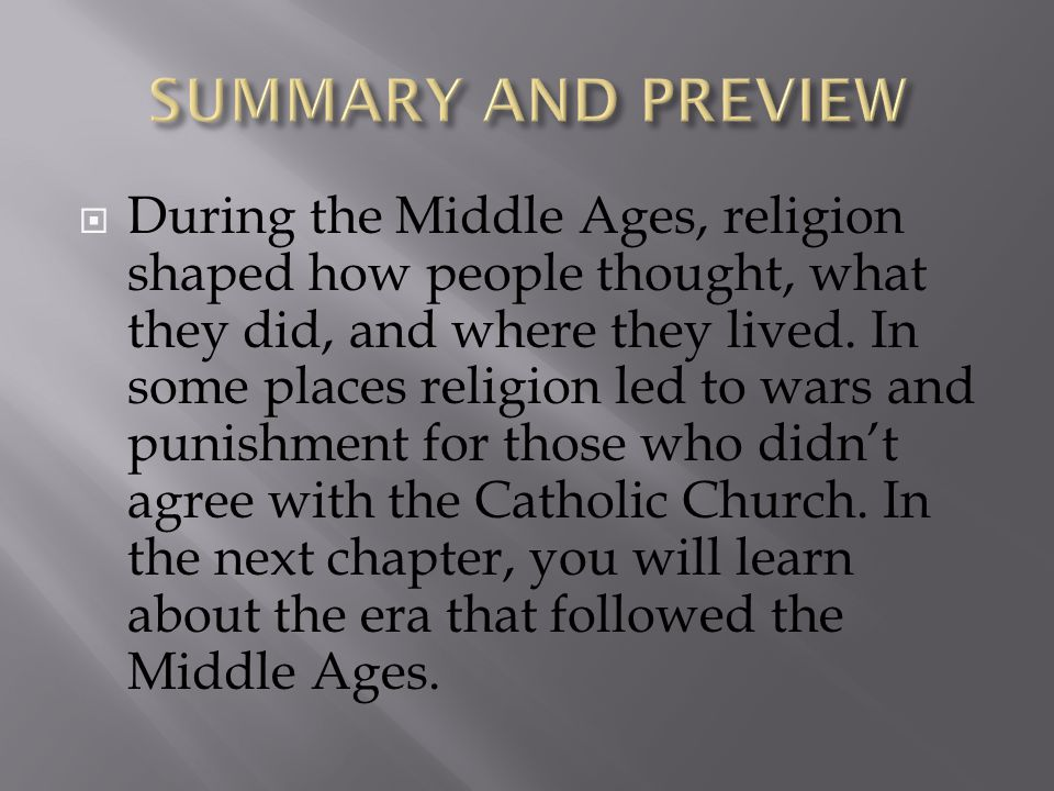 an overview of the catholic church during the middle ages Description an examination of the church's influence on secular law during the middle ages larger work the catholic world pages 582 - 587 publisher & date.