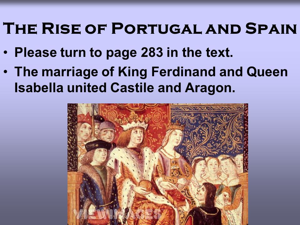 The Rise of Portugal and Spain