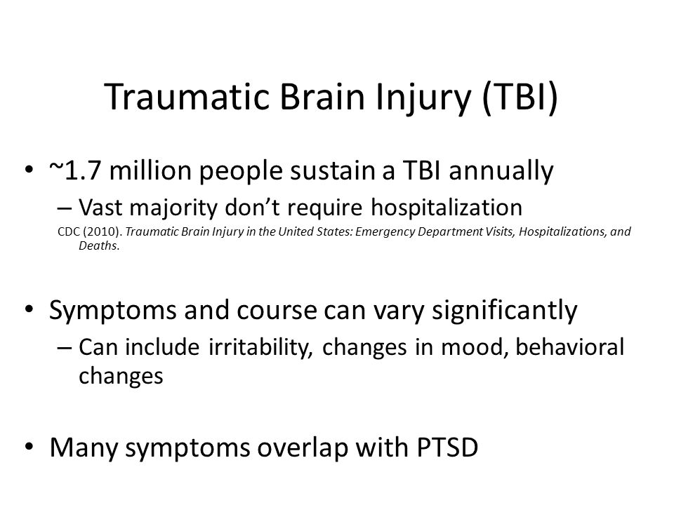 dating someone with ptsd and tbi Tbi & ptsd quick facts falls church, va 22041 traumatic brain injury (tbi) if the head is hit or violently shaken people with ptsd have.