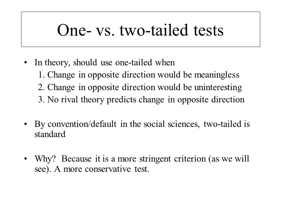 One- vs. two-tailed tests