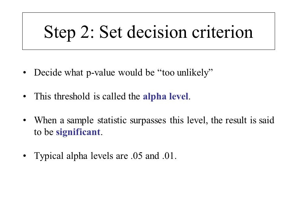 Step 2: Set decision criterion