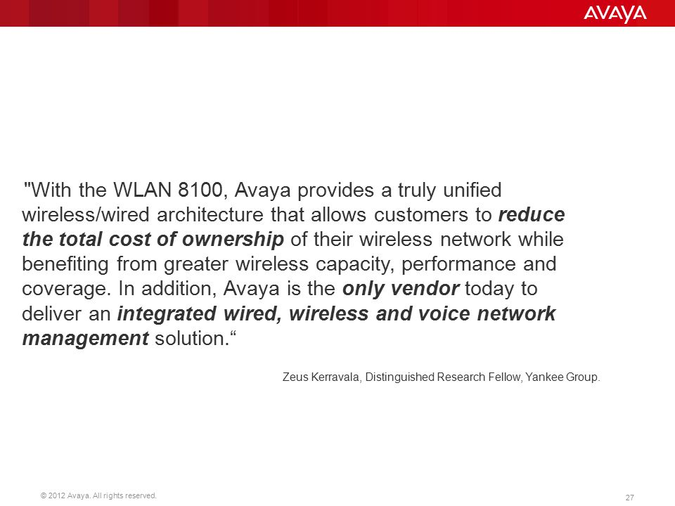 avaya wireless lan 8100 release 3 0 customer presentation ppt the wlan 8100 avaya provides a truly unified wireless wired architecture that allows