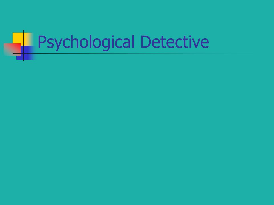 Psychological Detective