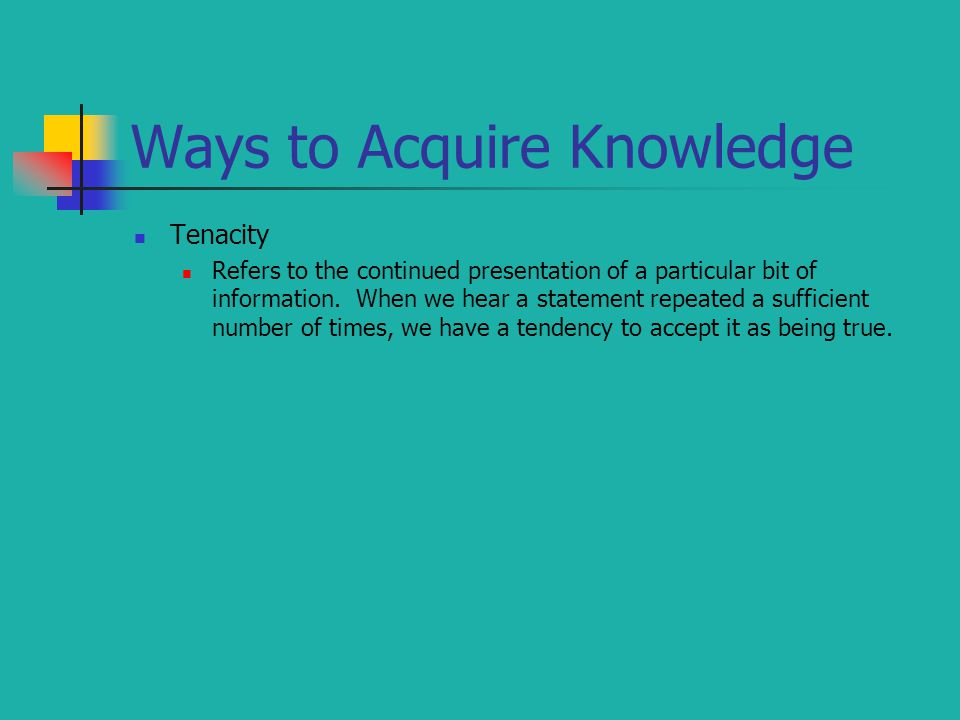Ways to Acquire Knowledge
