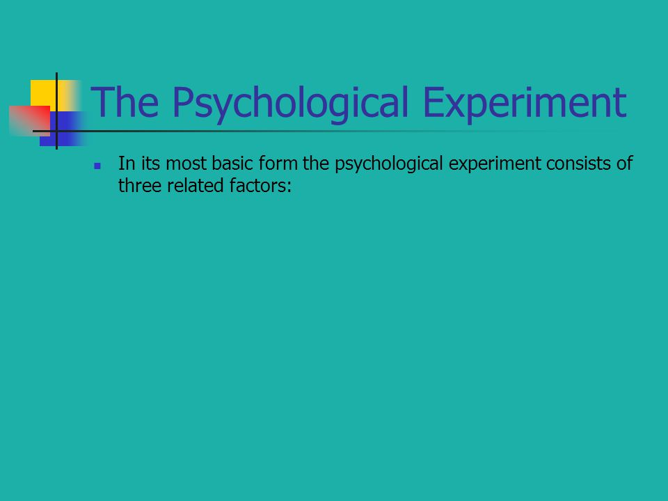 The Psychological Experiment
