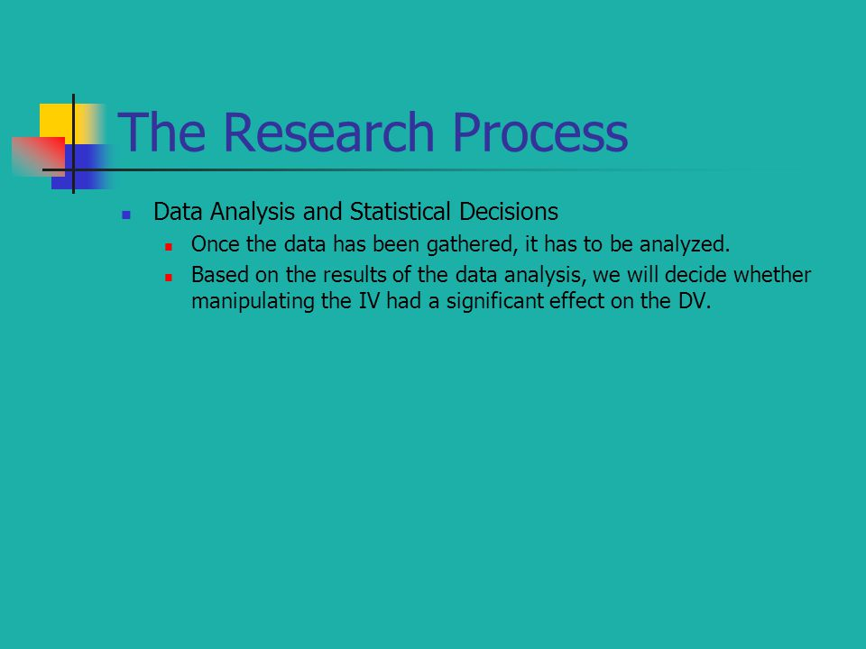 The Research Process Data Analysis and Statistical Decisions