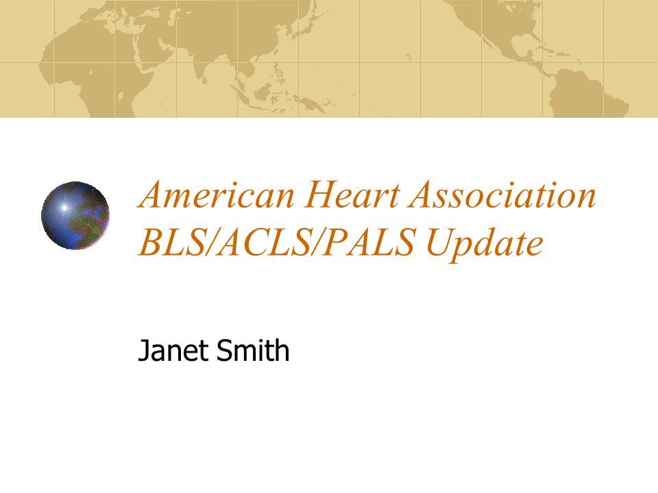 American Heart Association BLS ACLS PALS Update
