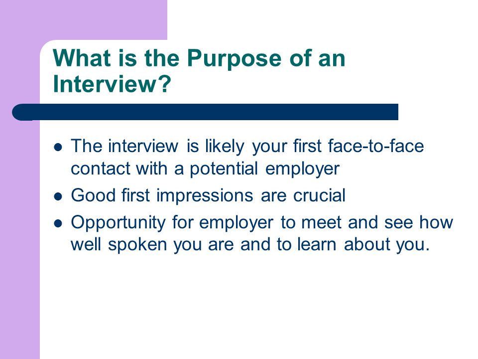 What is the Purpose of an Interview