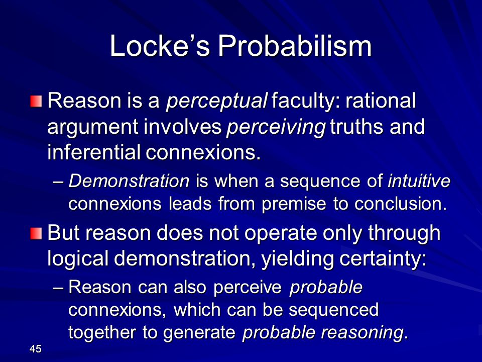 john locke and his argument on the existence of substances According to locke, knowledge of the external world is  a second theme in locke's anti-skeptical argument is that his  locke, john the works of john locke.