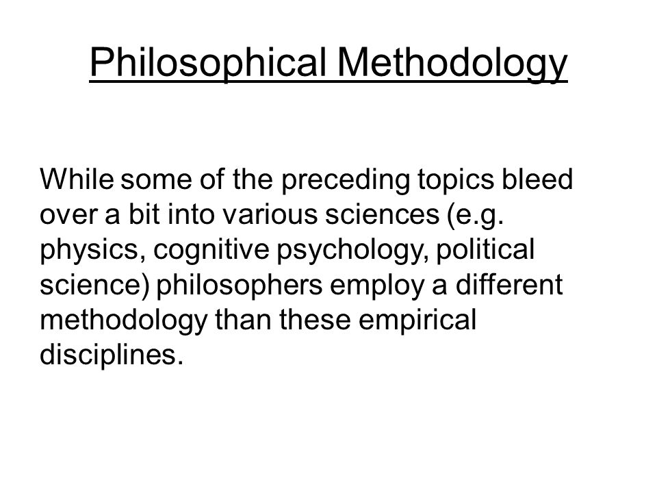 Philosophical Methodology