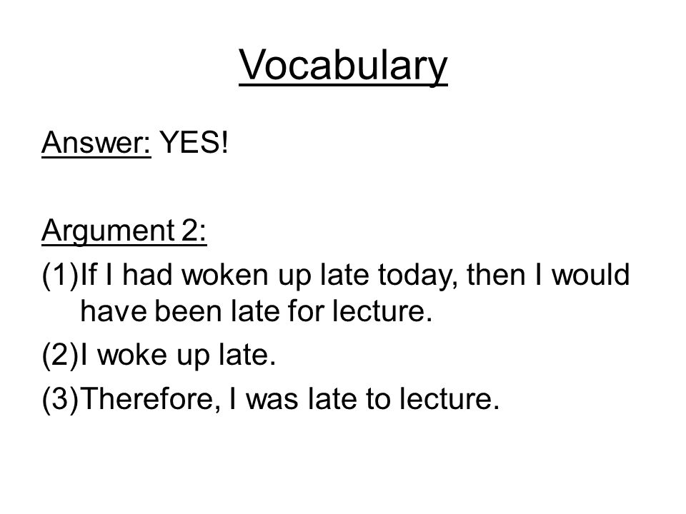 Vocabulary Answer: YES! Argument 2: