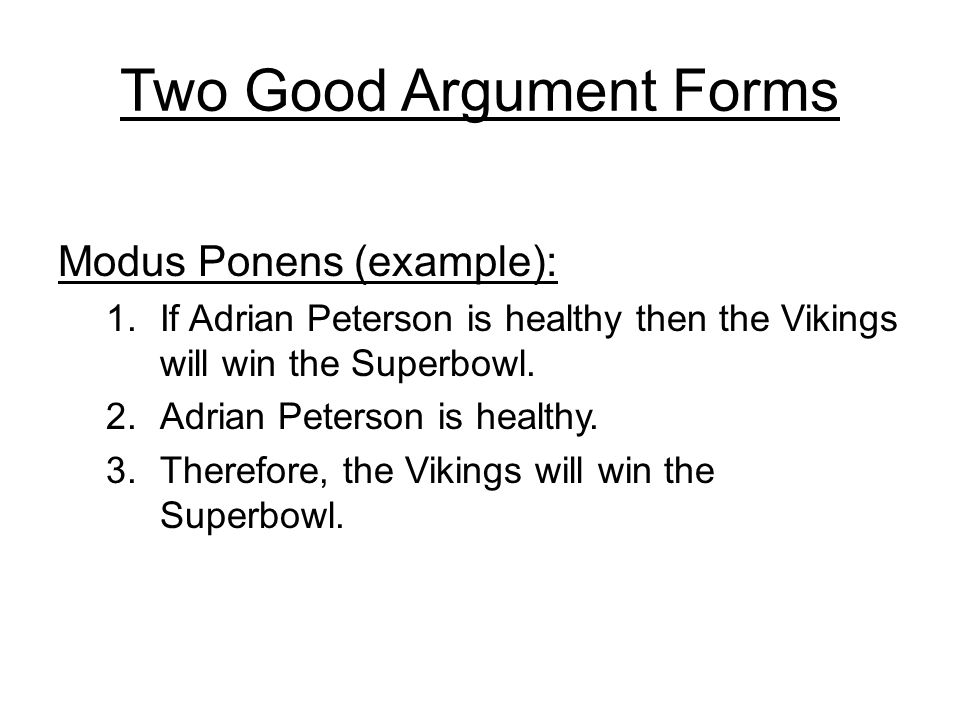 Two Good Argument Forms