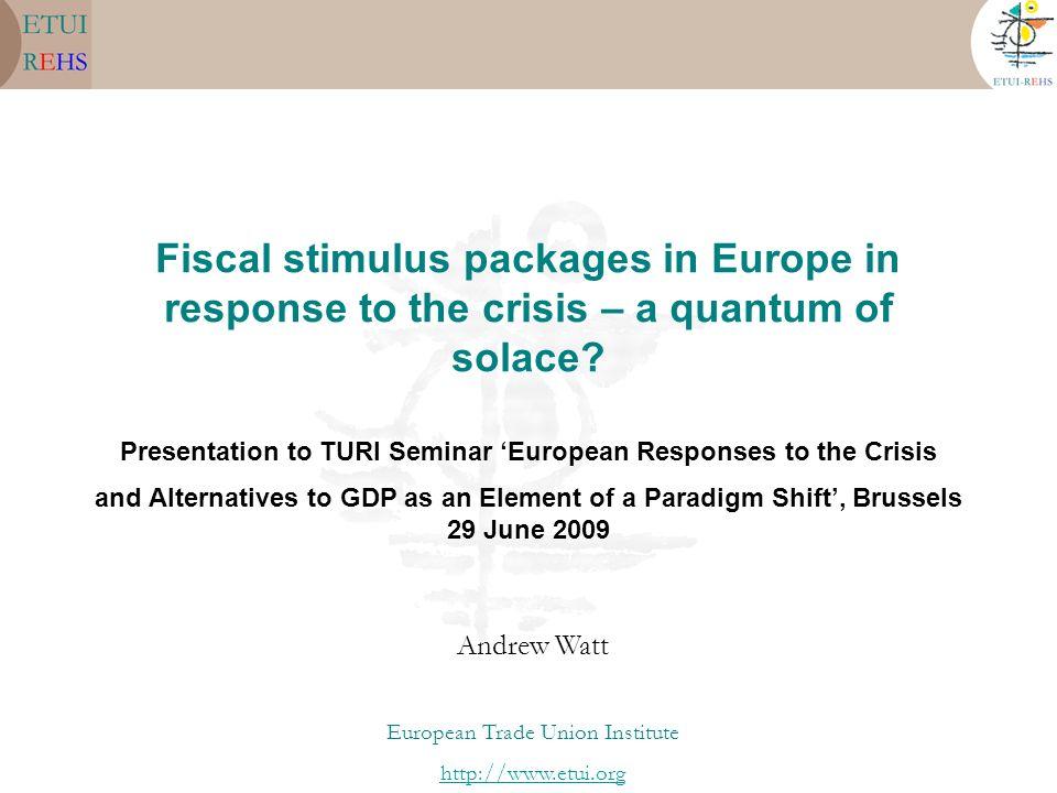 Presentation to TURI Seminar 'European Responses to the Crisis