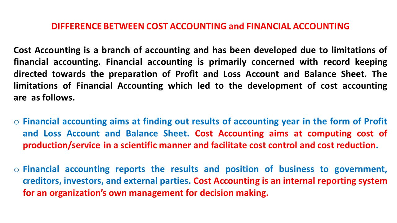 difference between cost accounting and financial While the differences between book and tax accounting are no doubt confusing to many, it is entirely reasonable that there be considerable differences between the two practices after all, corporate accounting standards are typically set by the independent financial accounting standards board (fasb), while the internal revenue code is a product.