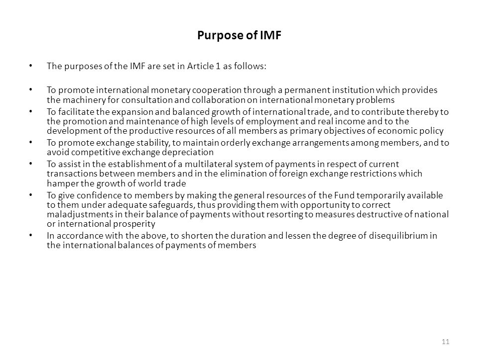 the goals of imf Although similar in purpose, the organizations proposed by keynes and white   which included charters outlining the aims and mechanisms of both the imf and.