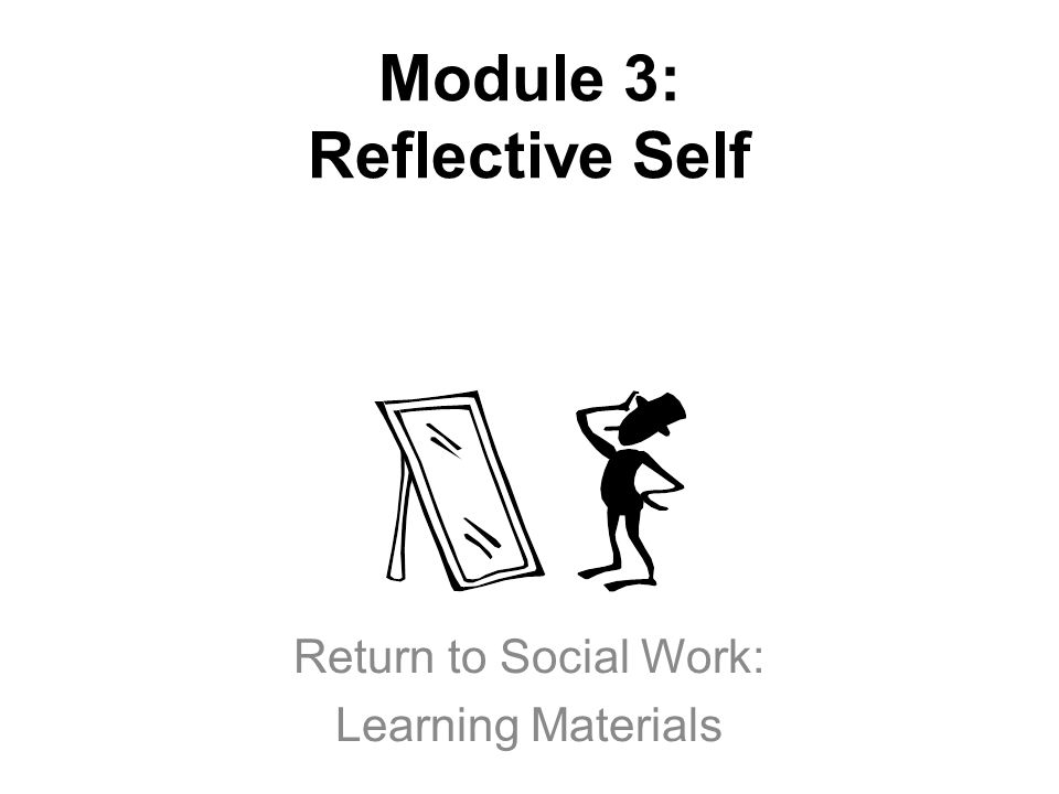 critical self reflection of social work Critical self-reflection  academic demands or changes in their social  committing to university culture as well as to the large amount of independent work,.