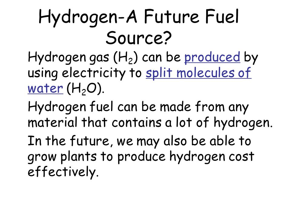 hydrogen the energy source of the future I agree with your headline, h is not the miracle fuel of the future i think most of the rest of your assumptions might be a bit off base though  hydrogen is not an energy source hydrogen is.