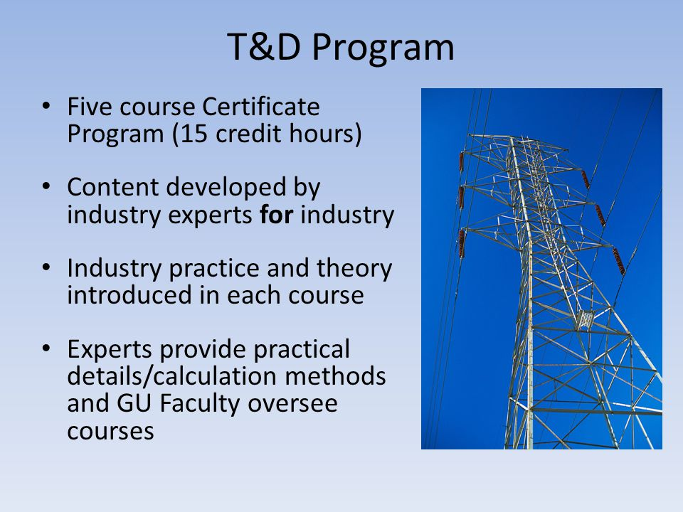 T&D Program Five course Certificate Program (15 credit hours)
