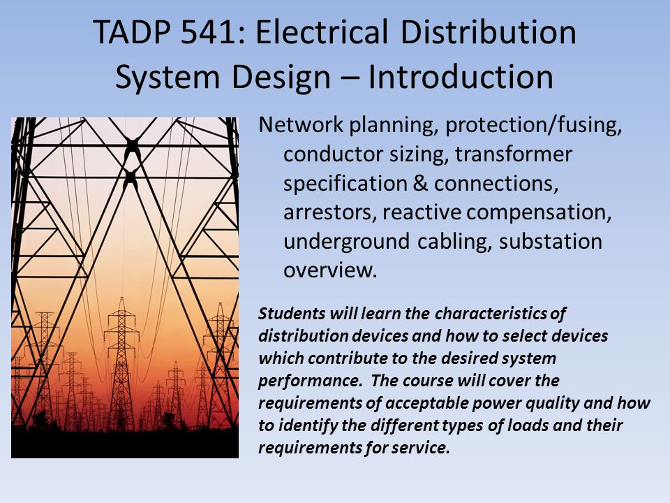 TADP 541: Electrical Distribution System Design – Introduction