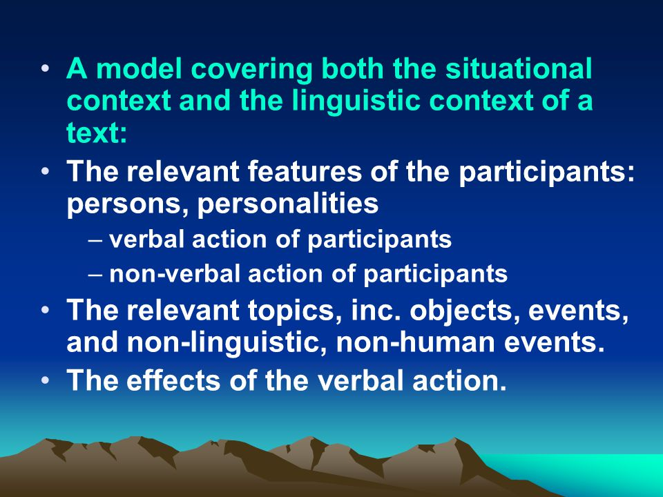 linguistics and verbal context Jakobson says that the context is either verbal or capable of being  r, linguistics and poetics, in t  which functions of language are activated in the.