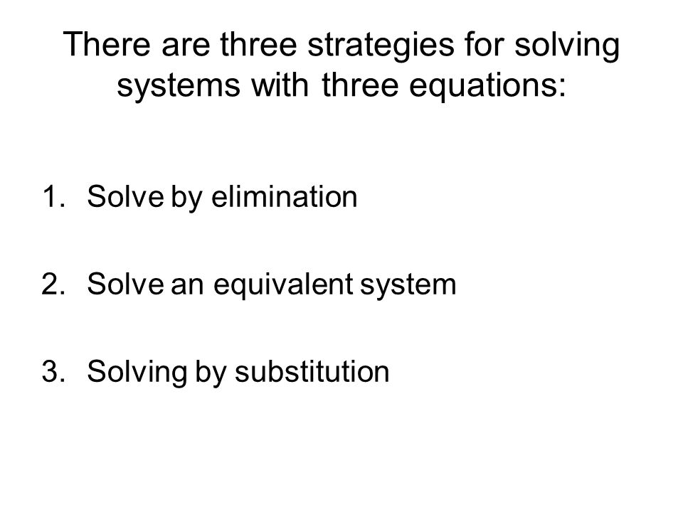 how to solve by elimination with 3 variables