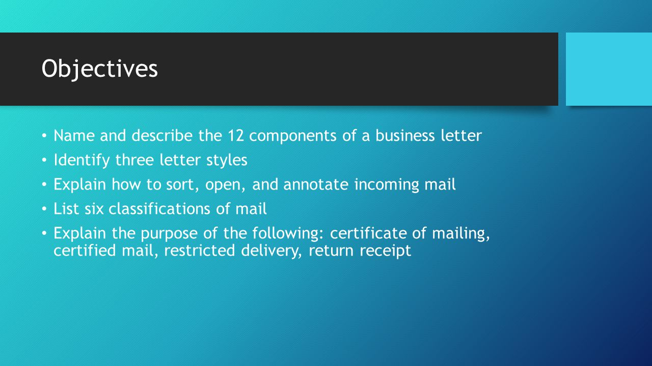 Objectives Name And Describe The 12ponents Of A Business Letter