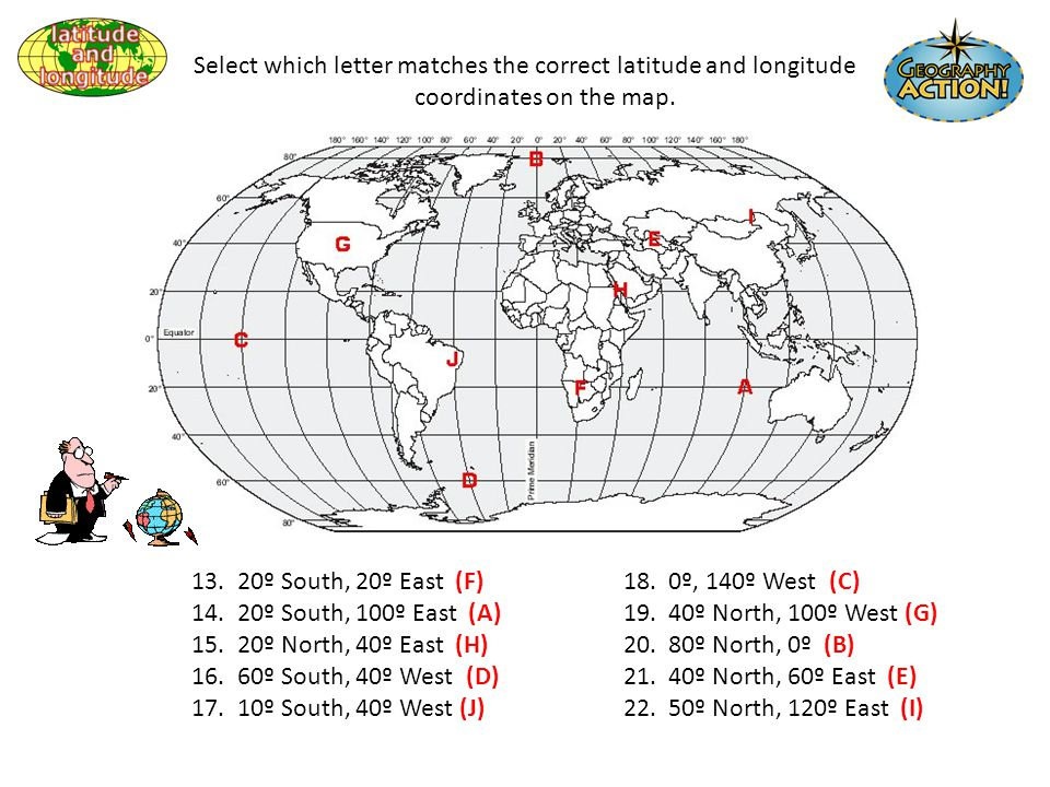 Finding your location throughout the world ppt video online download select which letter matches the correct latitude and longitude coordinates on the map publicscrutiny Image collections