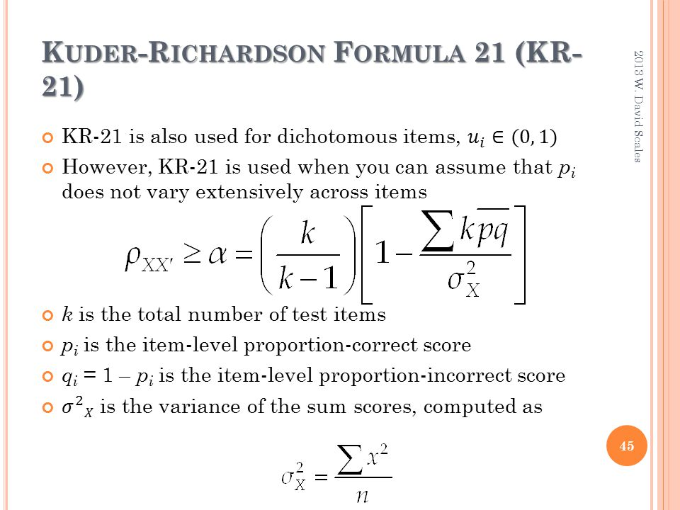 Kuder Richardson Formula 21 >> Part 2: Reliability & Validity - ppt download