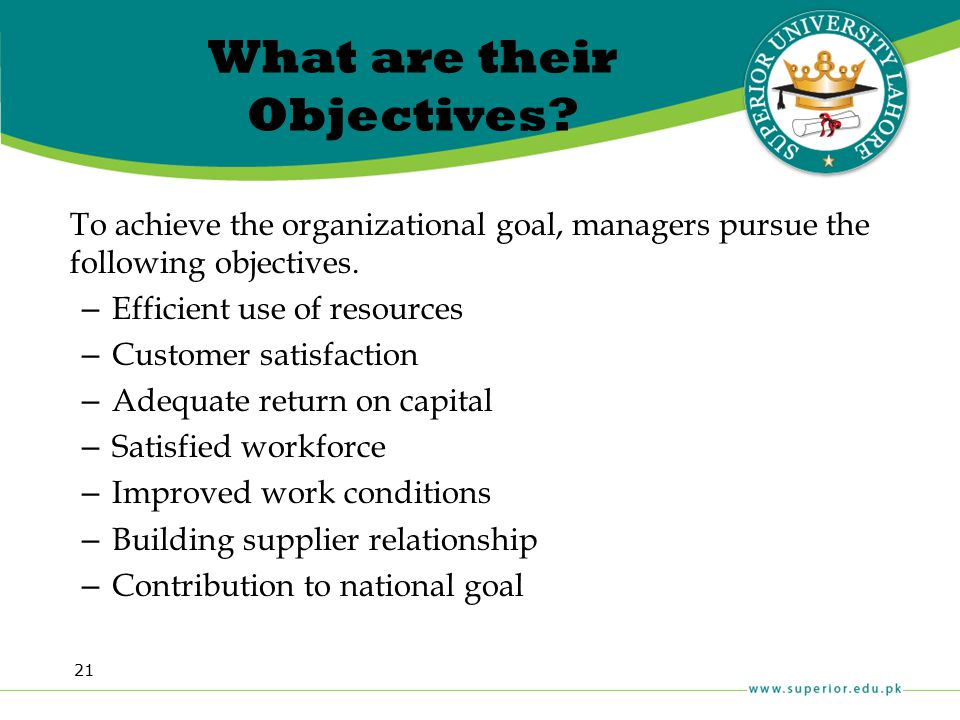 What are their Objectives