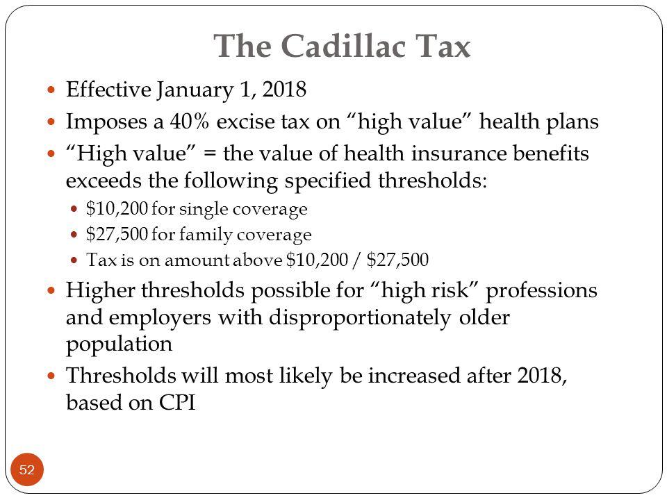 2018 cadillac tax. Plain 2018 The Cadillac Tax Effective January 1 2018 With Cadillac Tax