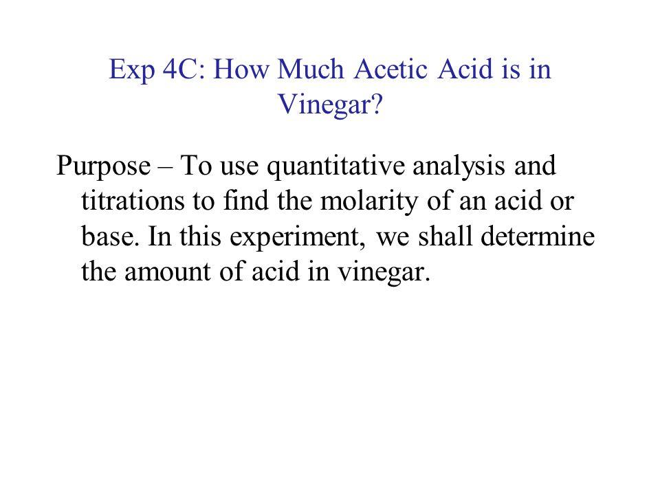 Exp 4C: How Much Acetic Acid is in Vinegar?