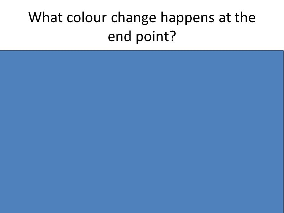 What colour change happens at the end point