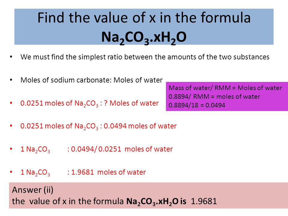 Find the value of x in the formula Na2CO3.xH2O