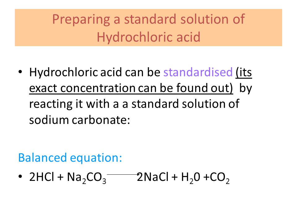 Preparing a standard solution of Hydrochloric acid
