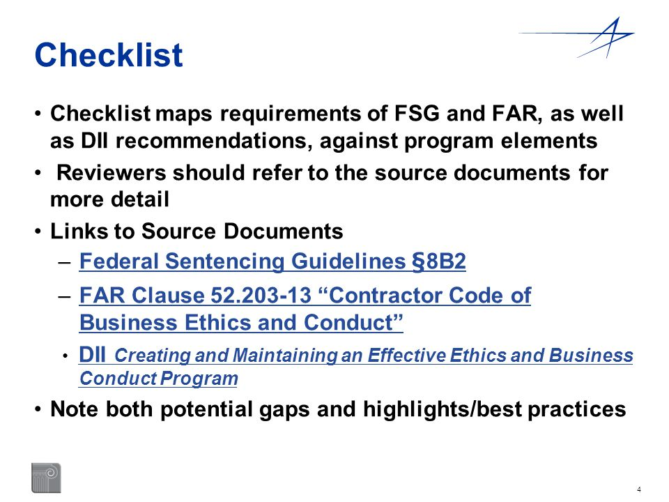 Checklist Checklist maps requirements of FSG and FAR, as well as DII recommendations, against program elements.
