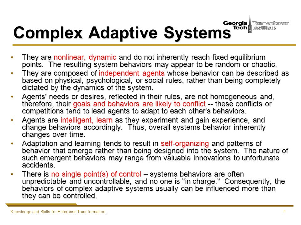 complex adaptive systems in healthcare Miles and mezzich have proposed person-centered medicine as the way forward to overcome the rapidly escalating crisis of dehuminisation of medical care and the healthcare system at large the crisis in medical care is caused by a zeitgeist characterised by 2 themes – conquering disease and profit maximising activities.