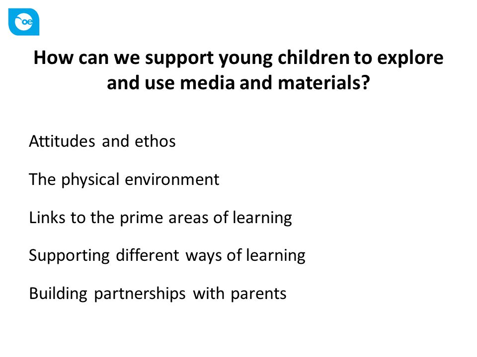 How can we support young children to explore and use media and materials