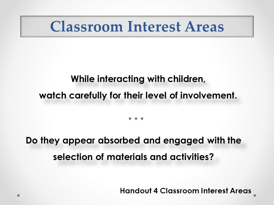 Classroom Interest Areas