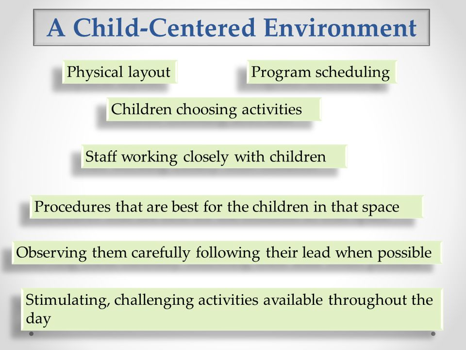 A Child-Centered Environment